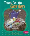 Tools for the Garden - Mari C. Schuh, Gail Saunders-Smith