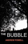 The Bubble - Andrew Powell