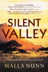 Silent Valley - Malla Nunn