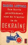 Een korte geschiedenis van de tractor in de Oekraïne - Marina Lewycka, Sitara