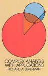 Complex Analysis with Applications - Richard A. Silverman