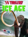 3 D Thrillers! Human Body: Ice Age - Paul Harrison