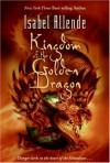 Kingdom of the Golden Dragon - Isabel Allende