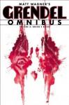 Grendel: Omnibus, Vol. 3 - Orion's Reign (Grendel Omnibus) - Matt Wagner, Diana Schutz