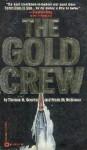 The Gold Crew - Thomas N. Scortia, Frank M. Robinson