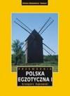 Polska egzotyczna. Tom 1. - Grzegorz Rąkowski