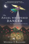 The Angel Whispered Danger - Mignon F. Ballard