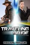 Traveling Bride - Regan Taylor