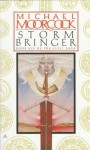 Storm Bringer - Michael Moorcock
