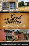 God Stories 5: From Lancaster County and Surrounding Regions - Karen Boyd, Lisa Dorr, Lou Ann Good