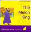 The Melon King: The Magic Horse Collection - Francisco Aliseda