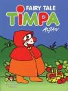 Fairy Tale Timpa - Francesco Tullio Altan