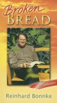 Broken Bread: 2nd Collection - Reinhard Bonnke