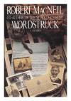 Wordstruck - Robert MacNeil