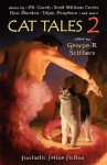 Cat Tales 2: Fantastic Feline Fiction - George H. Scithers, George Barr, Jeff Crook, Geoffrey A. Landis, Michael Northrup, Orrin Grey, Scott William Carter, Edgar Pangborn, Ann Marston, Anna Sykora, T. Lee Harris, Gareth D. Jones
