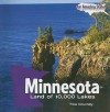 Minnesota: Land of 10,000 Lakes - Tika Downey, Joanne Randolph
