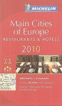 Michelin Guide Europe, 2011: Hotels & Restaurants, 30th Edition (Michelin Red Guide Europe Main Cities) - Michelin Travel Publications