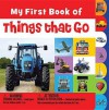 My First Book of Things That Go - Joanna Bicknell