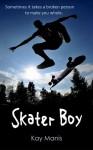 Skater Boy - Kay Manis