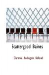 Scattergood Baines - Clarence Budington Kelland