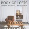 Book of Lofts - Taschen, Taschen