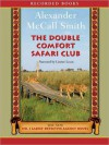 The Double Comfort Safari Club (The No. 1 Ladies' Detective Agency Series #11) - Alexander McCall Smith, Lisette Lecat