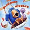 Blue Burt and Wiggles - Derek Anderson