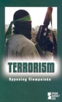 Terrorism: Opposing Viewpoints - Laura K. Egendorf