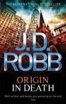 Origin in Death (In Death #21) - J.D. Robb