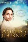 Amelia's Journey - Martha Rogers