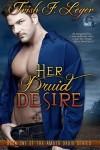Her Druid Desire - Trish F. Leger
