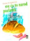 Sve će to narod pozlatiti - Laza Lazarević