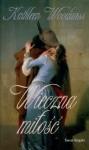 Wieczna miłość - Kathleen E. Woodiwiss