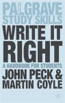 Write It Right: A Handbook for Students - John Peck, Martin Coyle