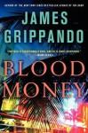 Blood Money - James Grippando