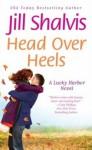 Head Over Heels - Suehyla El Attar, Jill Shalvis