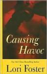 Causing Havoc - Lori Foster