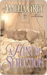 A Hint of Seduction: Berkley Sensations - Amelia Grey