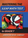 Mastering the iLEAP Math Test in Grade 7 - Erica Day, Colleen Pintozzi
