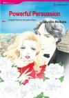 Powerful Persuasion (Harlequin Comics) - AYAKO SHIBATA, Margaret Mayo