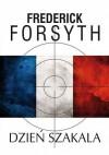 Dzień Szakala - Frederick Forsyth