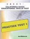 CBEST CA Basic Educational Skills Test Practice Test 1 - Sharon Wynne