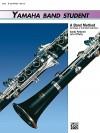 Yamaha Band Student, Bk 3: B-Flat Clarinet - John Kinyon, John O'Reilly