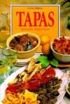 Tapas: Spanish Appetizers - Anne Wilson