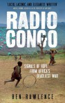 Radio Congo - Ben Rawlence