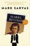 Harry, Revised: A Novel - Mark Sarvas