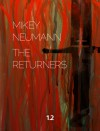 The Returners: Season One Part Two - Mikey Neumann