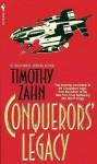 Conquerors' Legacy - Timothy Zahn