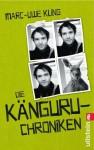 Die Känguru-Chroniken: Ansichten eines vorlauten Beuteltiers von Kling. Marc-Uwe (2009) Taschenbuch - Marc-Uwe Kling