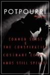 Potpourri: Common Sense & the Conspiraciescovenant Echoesamos Still Speaks! - Morris Inch